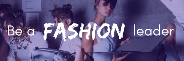 Be a fashion leader