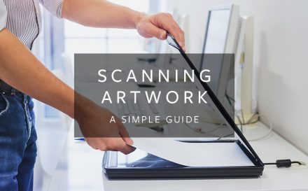 scanning artwork a simple guide