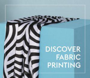 Explore Fabric Printing